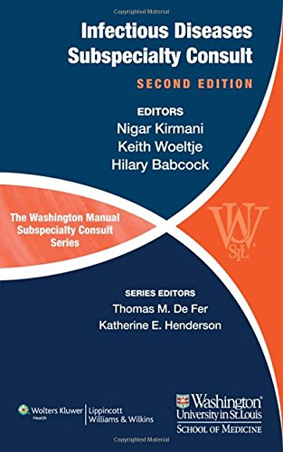 The Washington Manual of Infectious Disease Subspecialty Consult (The Washington Manual® Subspecialty Consult Series)