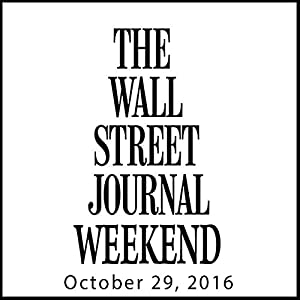 Weekend Journal 10-29-2016 Newspaper / Magazine