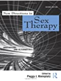 New Directions in Sex Therapy: Innovations and Alternatives