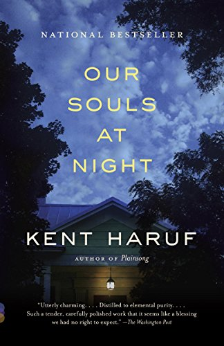 Our Souls at Night: A novel by [Haruf, Kent]