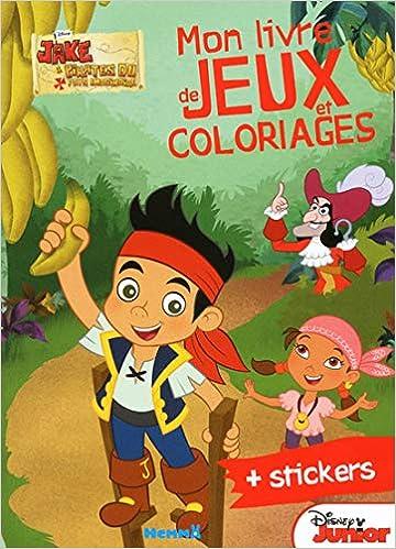 Jake Le Pirate Mon Livre De Jeux Et De Coloriages Amazon Fr Collectif Livres