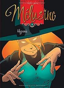 Mélusine, tome 9 : Hypnosis par Gilson