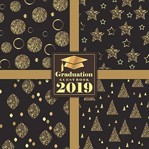 Graduation Guest Book 2019: Congratulatory Message Book Guestbook Sign In Keepsake Scrapbook Memory Year Book Graduation Gifts ()
