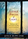 Little Pieces of Light: Darkness and Personal Growth (Revised and Expanded Edition)