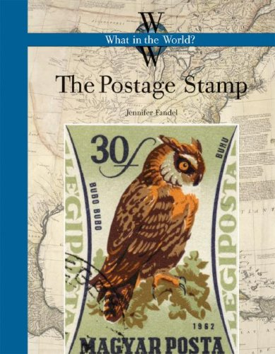 The Postage Stamp (What in the World?)