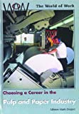 Choosing a Career in the Pulp and Paper Industry, Allison Stark Draper, 0823933334