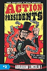Action Presidents #2: Abraham Lincoln! Hardcover