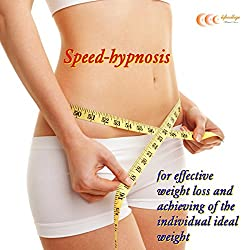 Speed-hypnosis for effective weight loss and achieving of the individual ideal weight