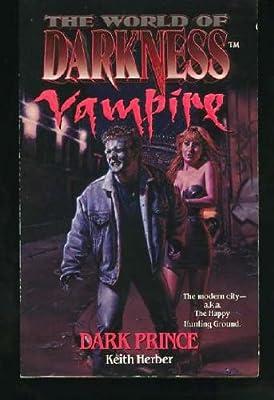 dark prince the world of darkness vampire keith herber