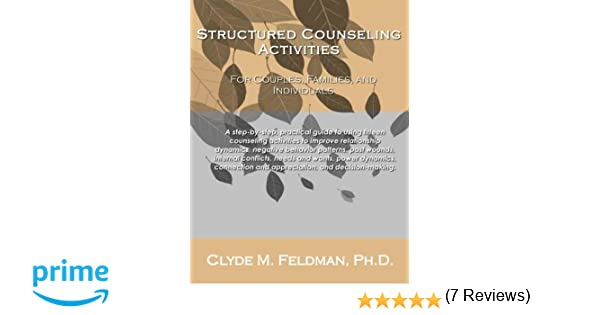 Structured Counseling Activities for Couples, Families, and ...