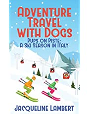 Pups on Piste: A Ski Season In Italy
