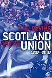 Scotland and the Union: 1707-2007