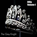 DDlg Volume 1: The Best of Daddy Dom and Little Girl Roleplay | The Grey Knight