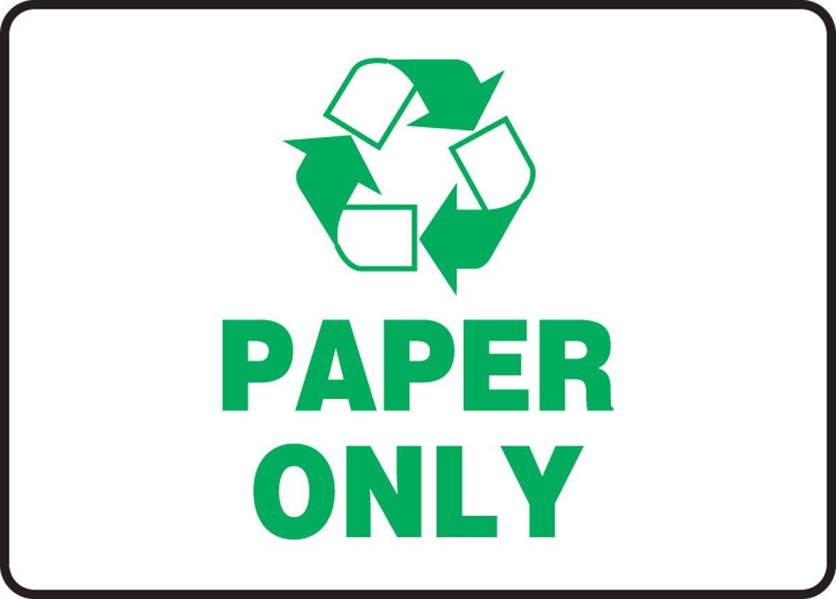 Accuform MPLR570VA Aluminum Recycle Sign, Legend''PAPER ONLY'' with Graphic, 10'' Length x 14'' Width, Green on White