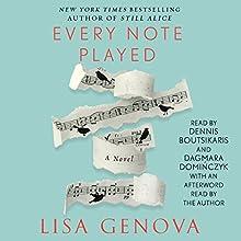 Every Note Played Audiobook by Lisa Genova Narrated by Dennis Boutsikaris, Dagmara Dominczyk, Lisa Genova - afterword
