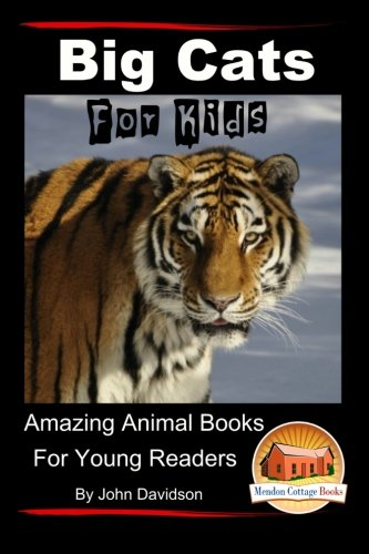 (Big Cats For Kids - Amazing Animal Books for Young Readers)