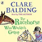 The Racehorse Who Wouldn't Gallop | Clare Balding
