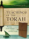 NIV, Teachings of the Torah, Leathersoft, Brown: Weaving Jewish History with the Christian Faith
