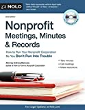 img - for Nonprofit Meetings, Minutes & Records: How to Run Your Nonprofit Corporation So You Don't Run Into Trouble by Mancuso Attorney Attorney, Anthony (October 2, 2011) Paperback book / textbook / text book