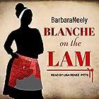 Blanche on the Lam: Blanche White Series, Book 1 Hörbuch von Barbara Neely Gesprochen von: Lisa Reneé Pitts