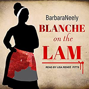 Blanche on the Lam Audiobook