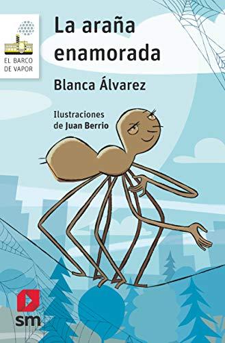 La araña enamorada (El Barco de Vapor Blanca) por Álvarez González, Blanca