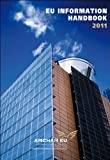EU Information Handbook 2011, American Chamber Commerce to the European Union Staff, 2914685599