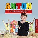 Abenteuer auf Sylt (Anton 5) | Elsegret Ruge