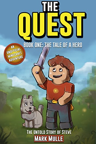 The Quest - Untold Story of Steve Book One