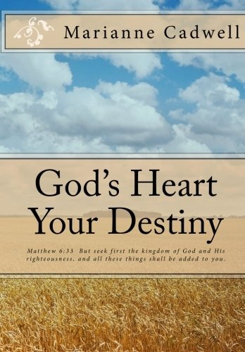 God's Heart Your Destiny ebook