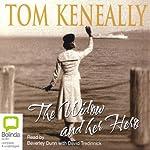 The Widow and Her Hero | Tom Keneally