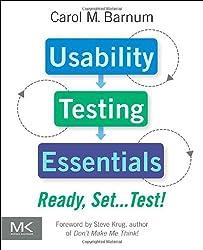 Usability Testing Essentials: Ready, Set...Test