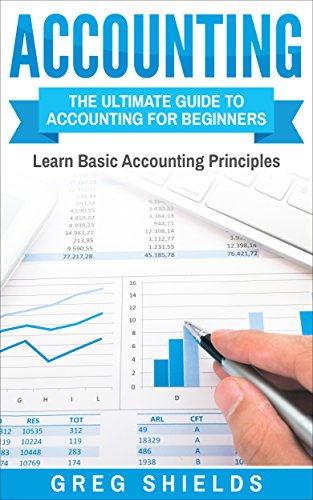 #freebooks – Accounting: The Ultimate Guide to Accounting for Beginners – Learn the Basic Accounting Principles by Greg Shields