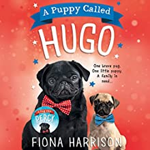 A Puppy Called Hugo Audiobook by Fiona Harrison Narrated by Huw Parmenter