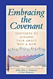 Embracing the Covenant: Converts to Judaism Talk About Why & How