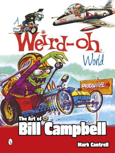 A Weird-Oh World: The Art of Bill Campbell