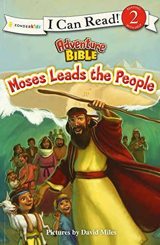 Moses Leads the People (I Can Read! / Adventure Bible)