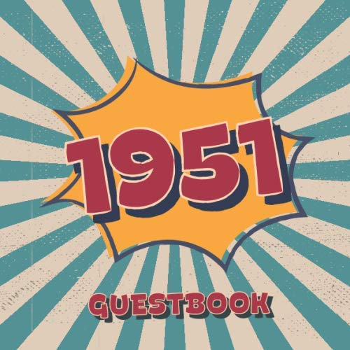Price comparison product image 1951 Guestbook: Retro Style Birthday Party Guest Book for Family and Friends to Sign in and Messaging Best Whishes / 100 Pages / 8.25 x 6 Inch / Vol 3