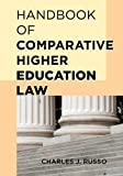 Handbook of Comparative Higher Education Law, , 1475804032