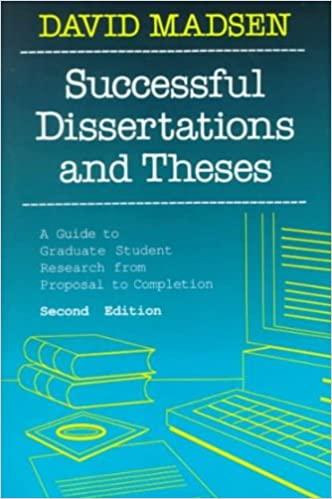 successful dissertations and theses a guide to graduate student  successful dissertations and theses a guide to graduate student research from proposal to completion 1st edition