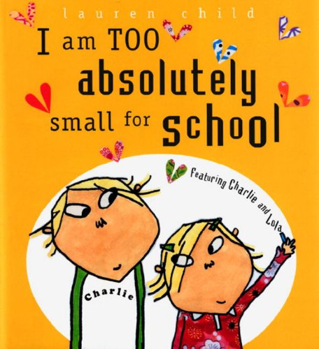 Read Online I Am Too Absolutely Small For School (Turtleback School & Library Binding Edition) pdf