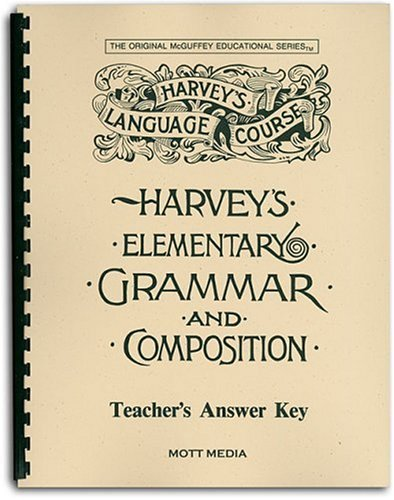 Answer Key for Harvey's Elementary Grammar and Composition: Answers and Teaching Helps (Harvey's Language Course)
