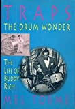 img - for Traps, the Drum Wonder: The Life of Buddy Rich book / textbook / text book