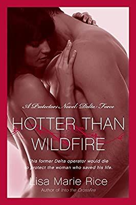 Hotter Than Wildfire