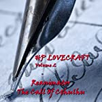 H. P. Lovecraft, Volume 2: 'The Call of Cthulhu' and 'Reanimator' | H. P. Lovecraft