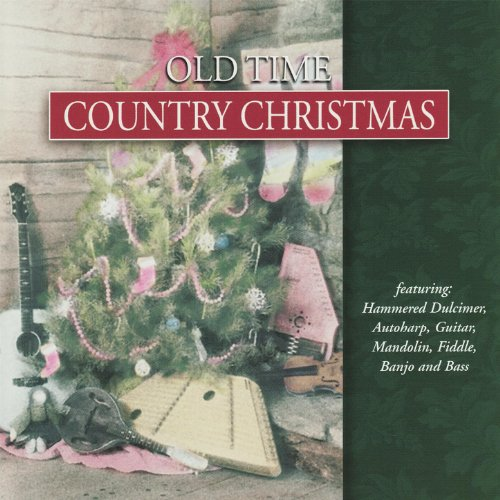 Old Time Country Christmas