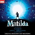 Matilda the Musical (Original Broadwa...