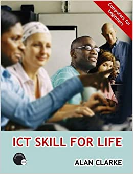 ICT Skill for Life