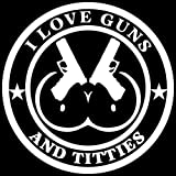 I Love Boobies and Guns