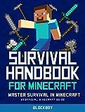 Survival Handbook for Minecraft: Master Survival in Minecraft: Unofficial Minecraft Guide (MineGuides)